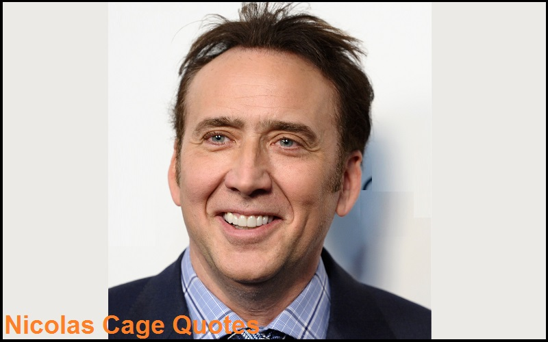 Motivational Nicolas Cage Quotes