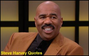Motivational Steve Harvey Quotes