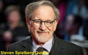 Read more about the article Motivational Steven Spielberg Quotes And Sayings