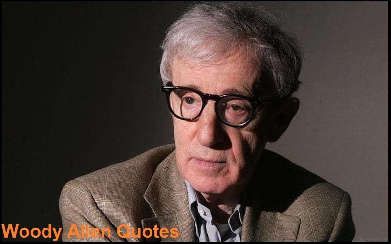 Motivational Woody Allen Quotes