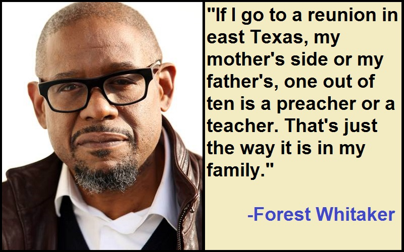 Inspirational Forest Whitaker Quotes