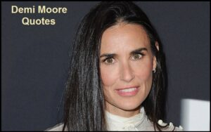 Read more about the article Motivational Demi Moore Quotes And Sayings