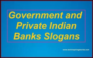 Slogans on Government and Private Indian Banks