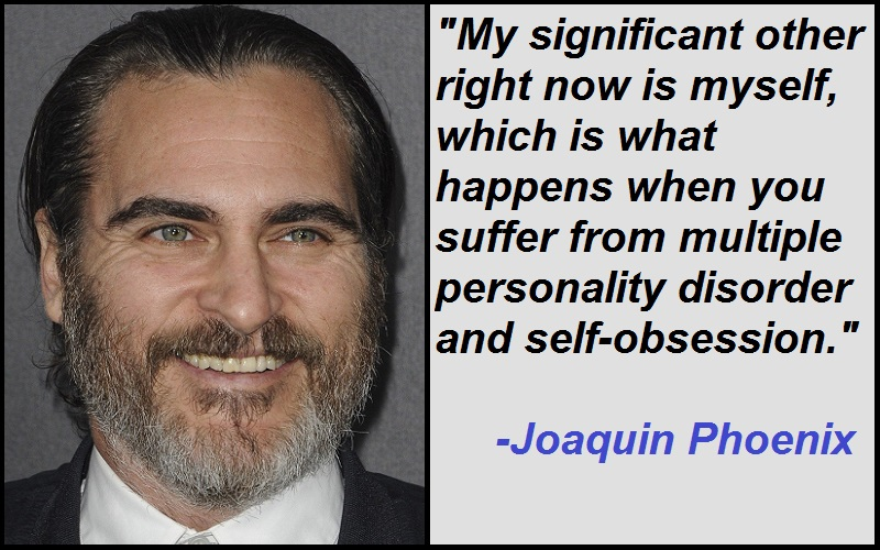 Inspirational Joaquin Phoenix Quotes