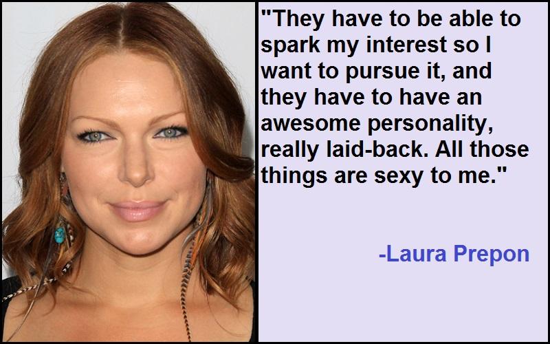 Inspirational Laura Prepon Quotes