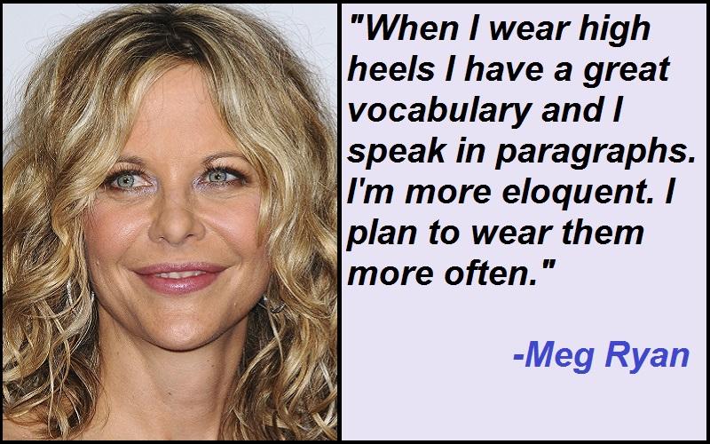 Inspirational Meg Ryan Quotes And Sayings