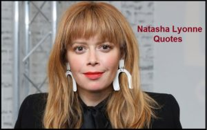 Motivational Natasha Lyonne Quotes And Sayings