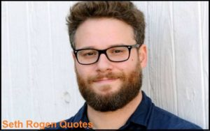 Motivational Seth Rogen Quotes