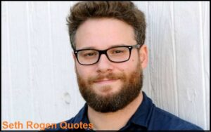Read more about the article Motivational Seth Rogen Quotes and sayings