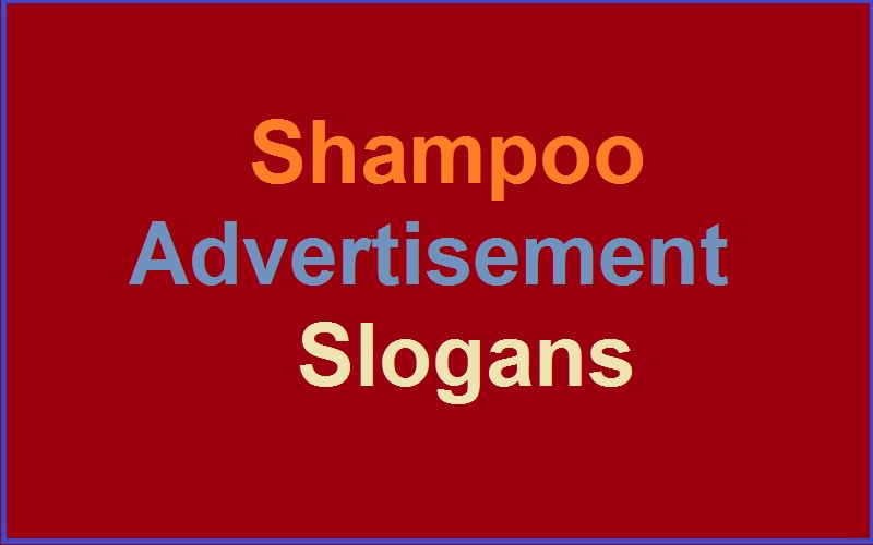 Read more about the article Famous Shampoo Advertisement Slogans And Sayings