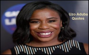 Motivational Uzo Aduba Quotes And Sayings