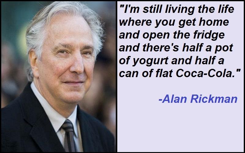 Inspirational Alan Rickman Quotes