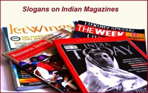 Read more about the article 50+Famous Indian Magazines Slogans and Taglines