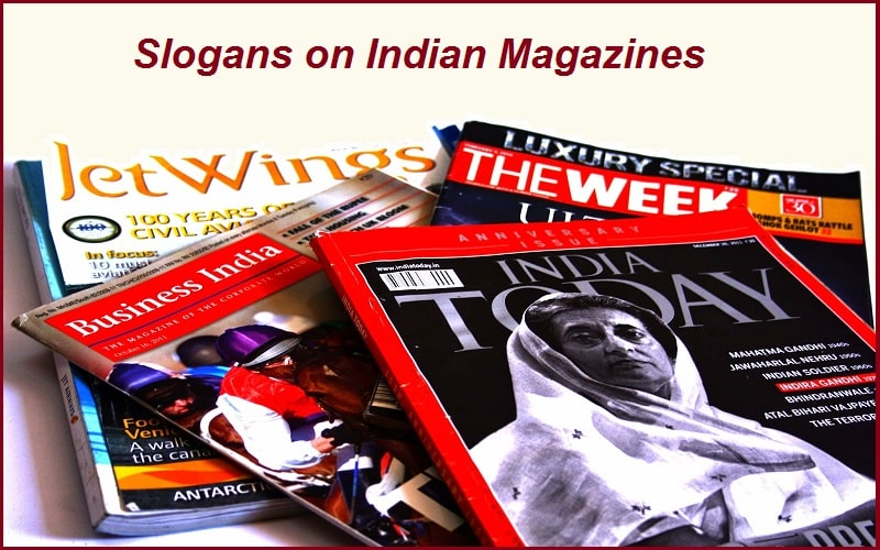 Famous Slogans on Indian Magazines