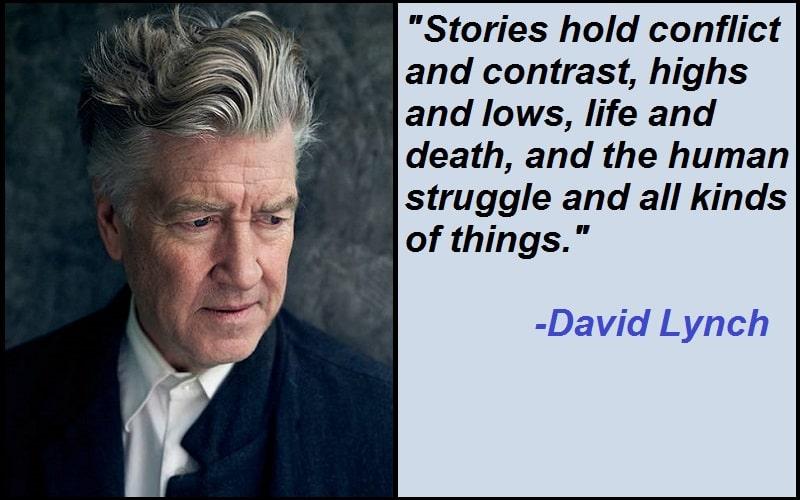 Inspirational David Lynch Quotes