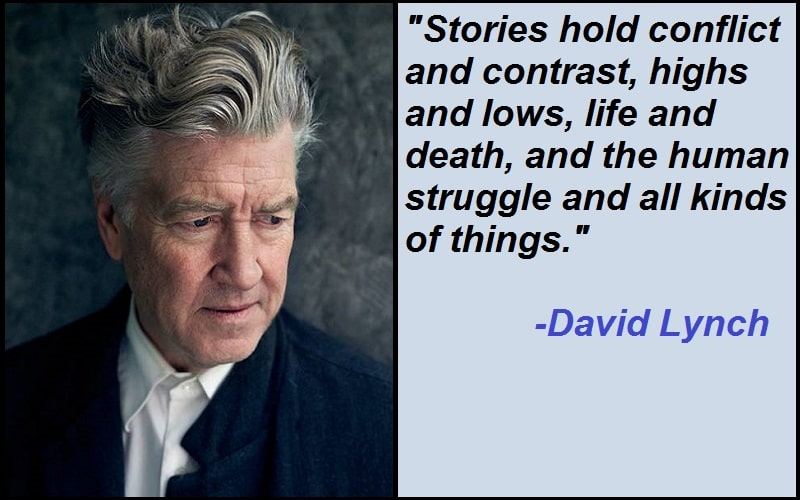 Inspirational David Lynch Quotes