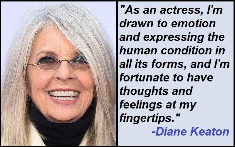 Inspirational Diane Keaton Quotes