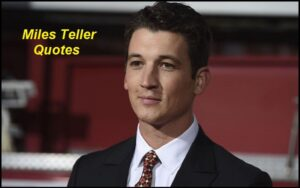 Read more about the article Motivational Miles Teller Quotes And Sayings