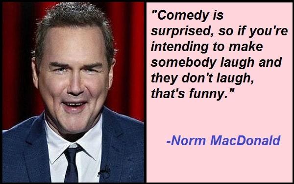 Norm MacDonald Quotes