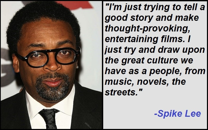 Inspirational Spike Lee Quotes