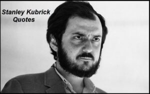 Read more about the article Motivational Stanley Kubrick Quotes And Sayings