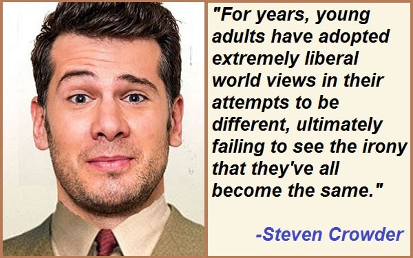 Inspirational Steven Crowder Quotes