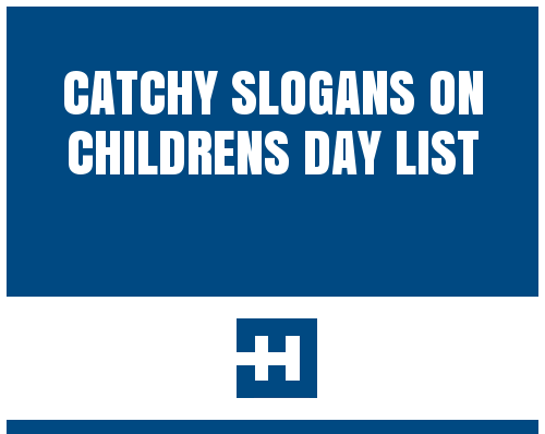 Famous Slogans On Children's Day