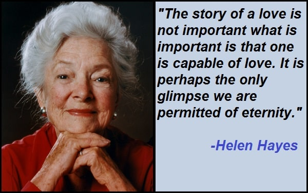 Inspirational Helen Hayes Quotes And Sayings