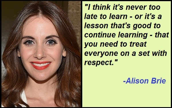 Inspirational Alison Brie Quotes And Sayings