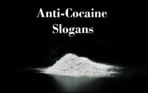 Read more about the article 30+Famous Anti-Cocaine Slogans And Sayings