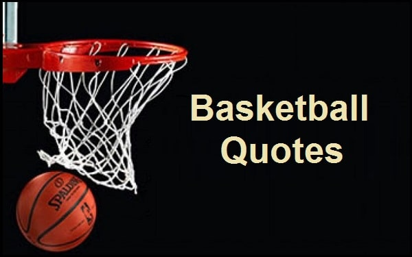 You are currently viewing Motivational Basketball Quotes And Sayings