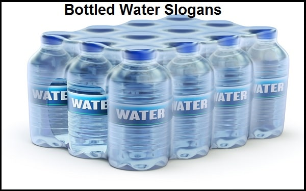 Famous Bottled Water Slogans And Sayings