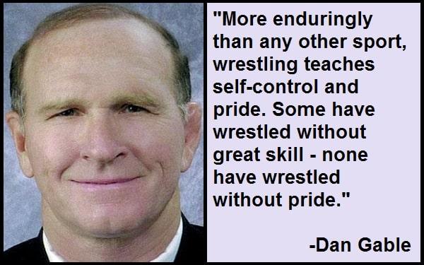 Inspirational Dan Gable Quotes And Sayings