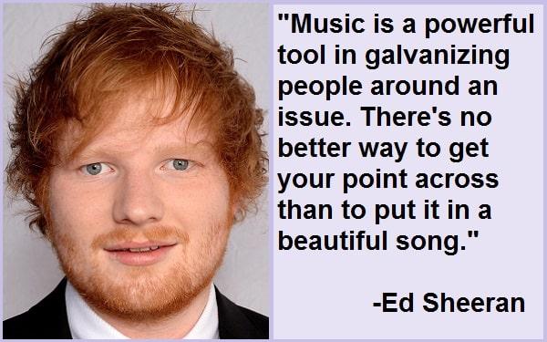 Inspirational Ed Sheeran Quotes And Sayings
