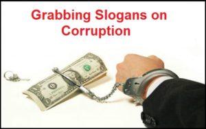 Famous Grabbing Slogans on Corruption