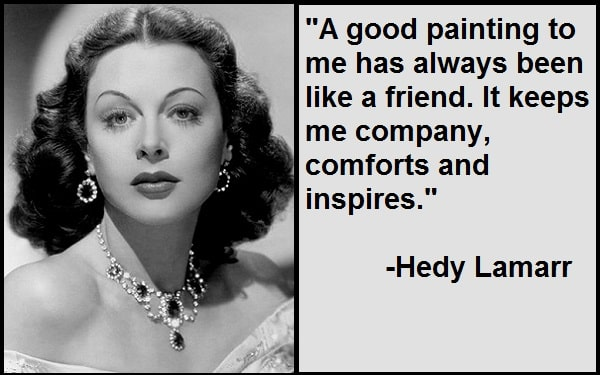 Inspirational Hedy Lamarr Quotes And Sayings
