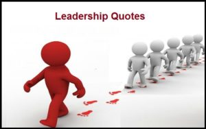 Motivational Leadership Quotes And Sayings