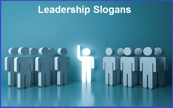 Read more about the article Famous Leadership Slogans And Sayings