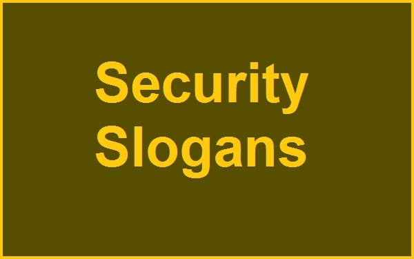 Read more about the article 50+ Famous Security Slogans And Taglines