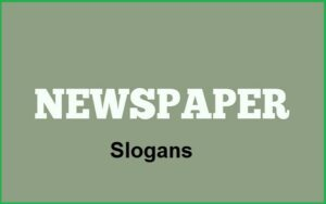 Read more about the article Motivational Newspaper Slogans And Taglines