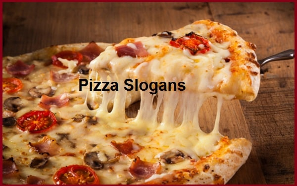 Famous Pizza Slogans And Sayings