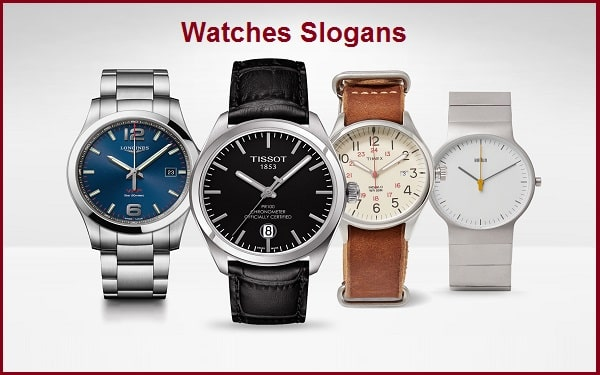 You are currently viewing Famous Watches Slogans And Taglines