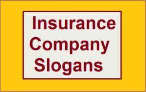 Famous Insurance Company Slogans