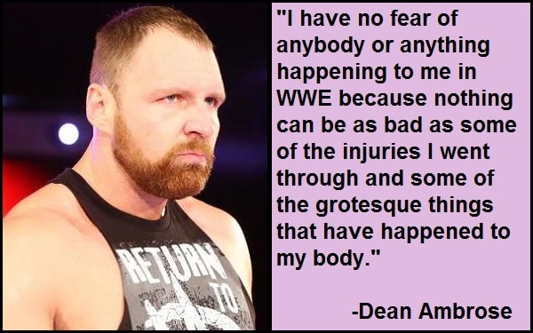 Inspirational Dean Ambrose Quotes