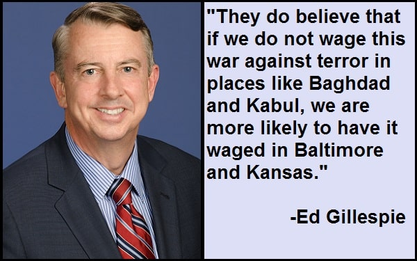 Inspirational Ed Gillespie Quotes