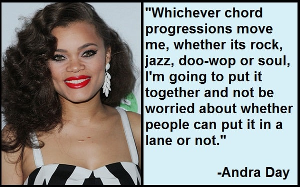 Inspirational Andra Day Quotes