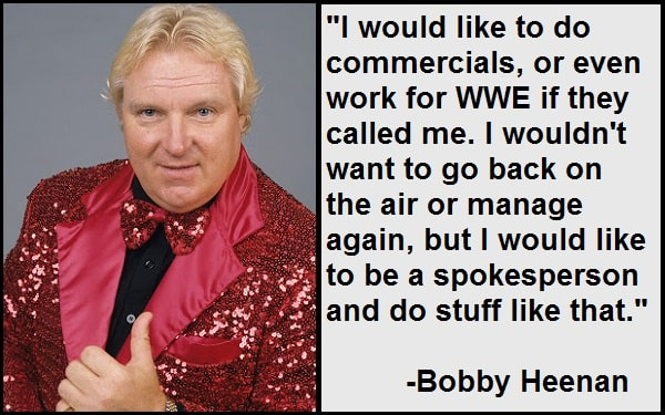 Inspirational Bobby Heenan Quotes