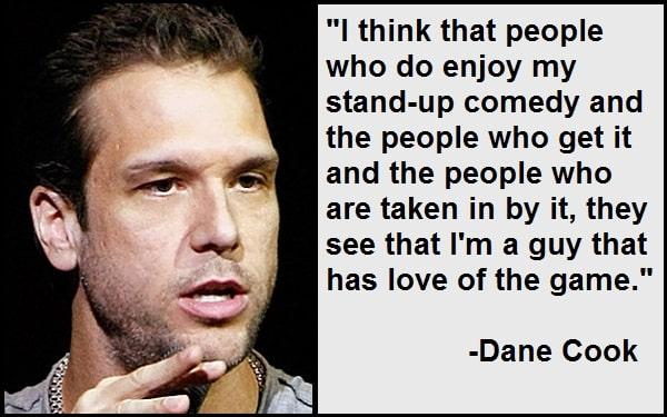 Inspirational Dane Cook Quotes