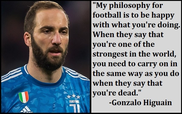 Inspirational Gonzalo Higuain Quotes