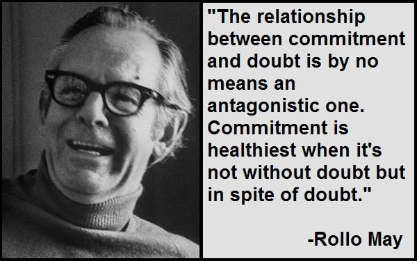 Inspirational Rollo May Quotes